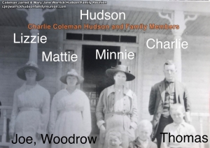 Charlie Coleman Hudson and Family Members