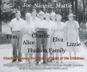 Charlie Coleman Hudson and Most of his Children