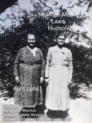Minnie Mae Laws Hudson and Aunt Lotis