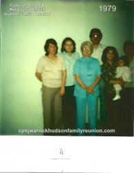 1979 – Family of Sam:  Front Row – Gwen Williams, Juanita Hudson Whitfield, Rita Hudson (holding her daughter) Kimbe