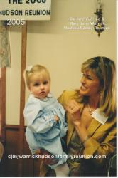 2005 – Youngest Lineal Descendant in Attendance: Jenna Elizabeth Malone, held by her mother, Julie Gwen Hudson Malone.